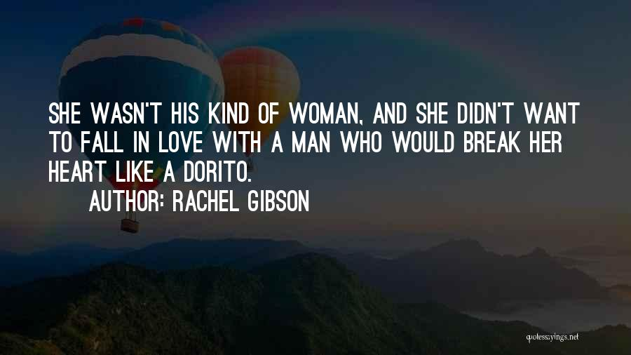 His Kind Of Woman Quotes By Rachel Gibson