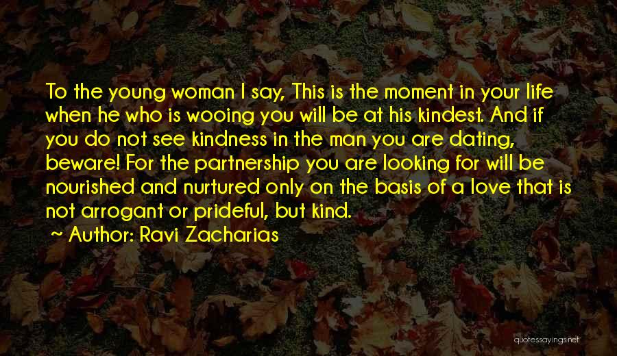 His Kind Of Woman Quotes By Ravi Zacharias