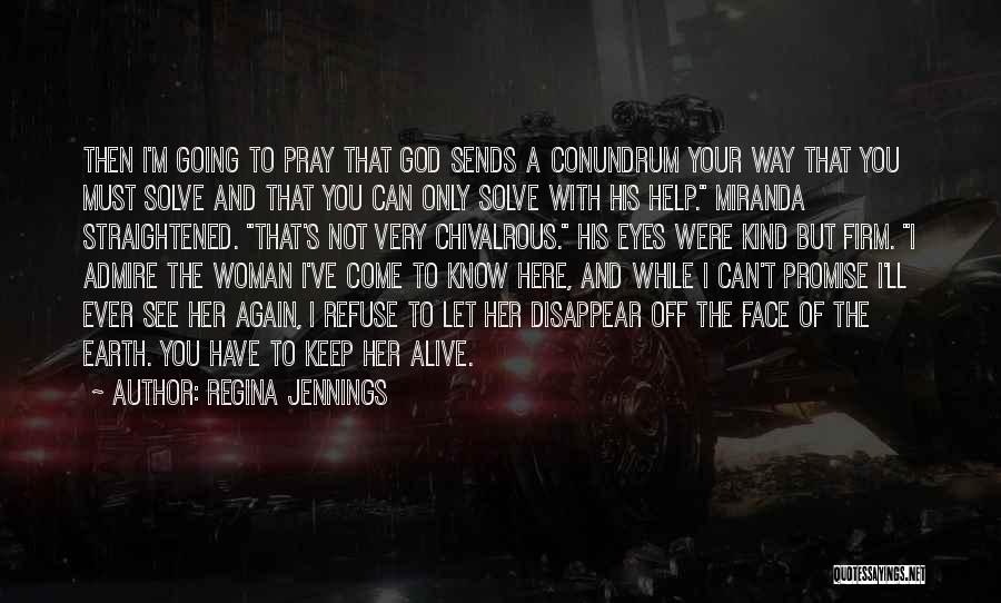 His Kind Of Woman Quotes By Regina Jennings