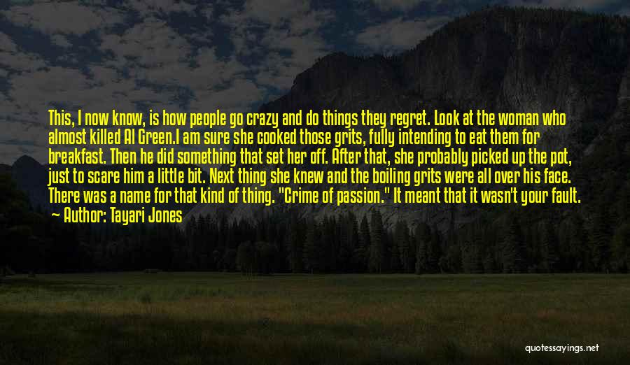 His Kind Of Woman Quotes By Tayari Jones