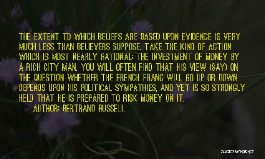 His Risk To Take Quotes By Bertrand Russell