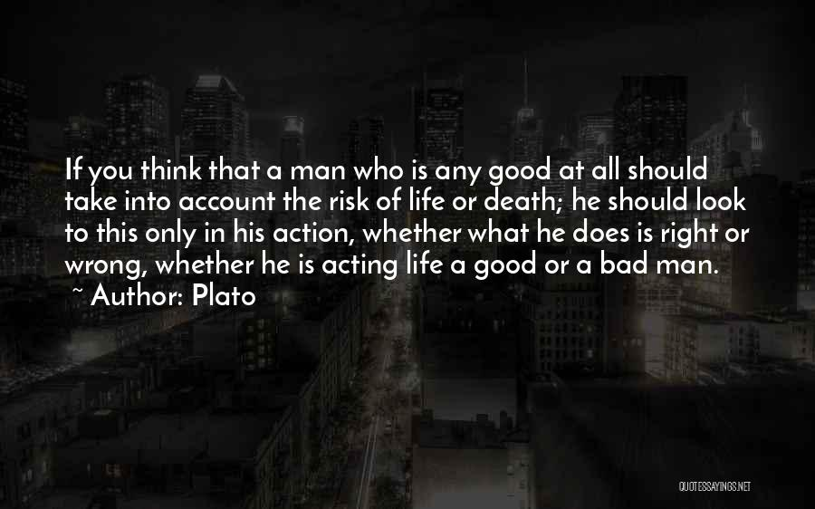 His Risk To Take Quotes By Plato