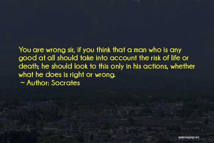 His Risk To Take Quotes By Socrates