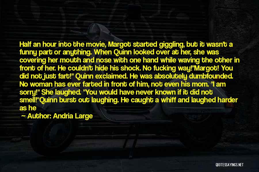 His Smell Quotes By Andria Large
