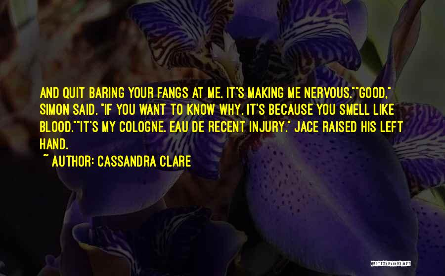His Smell Quotes By Cassandra Clare