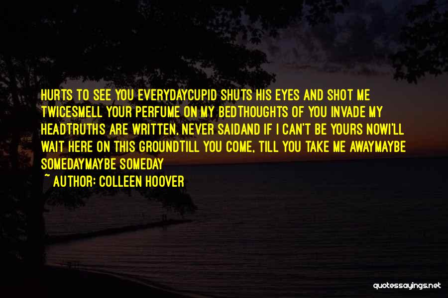 His Smell Quotes By Colleen Hoover