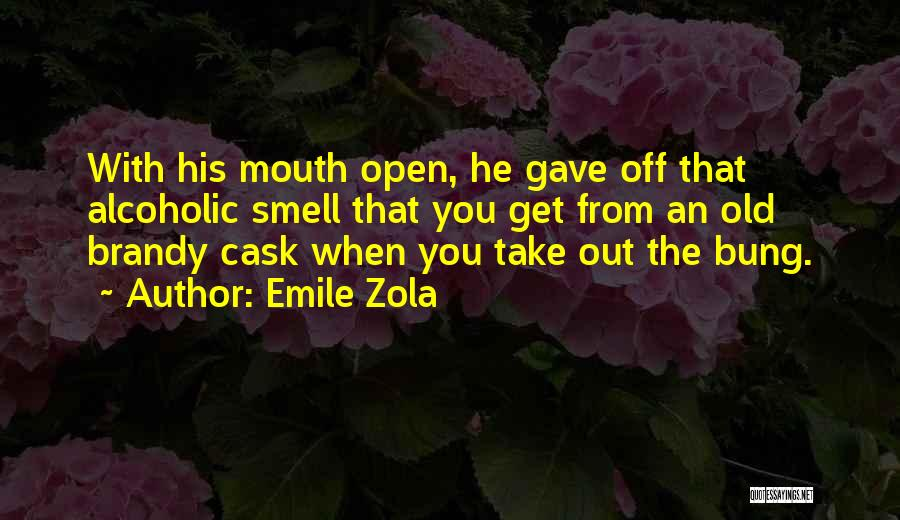 His Smell Quotes By Emile Zola