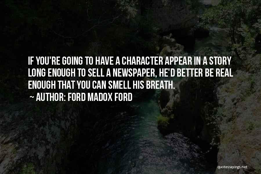 His Smell Quotes By Ford Madox Ford