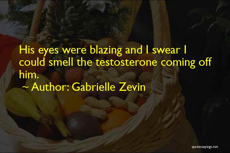 His Smell Quotes By Gabrielle Zevin