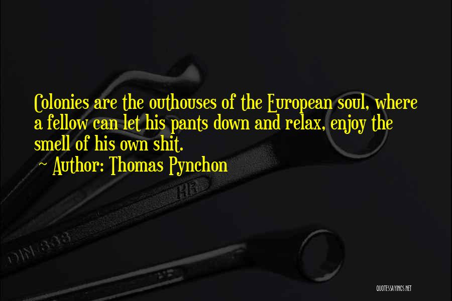 His Smell Quotes By Thomas Pynchon