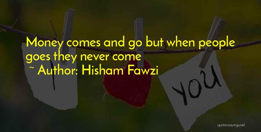 Hisham Fawzi Quotes 160293