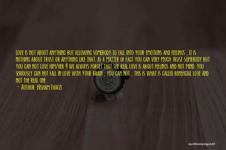 Hisham Fawzi Quotes 1640411