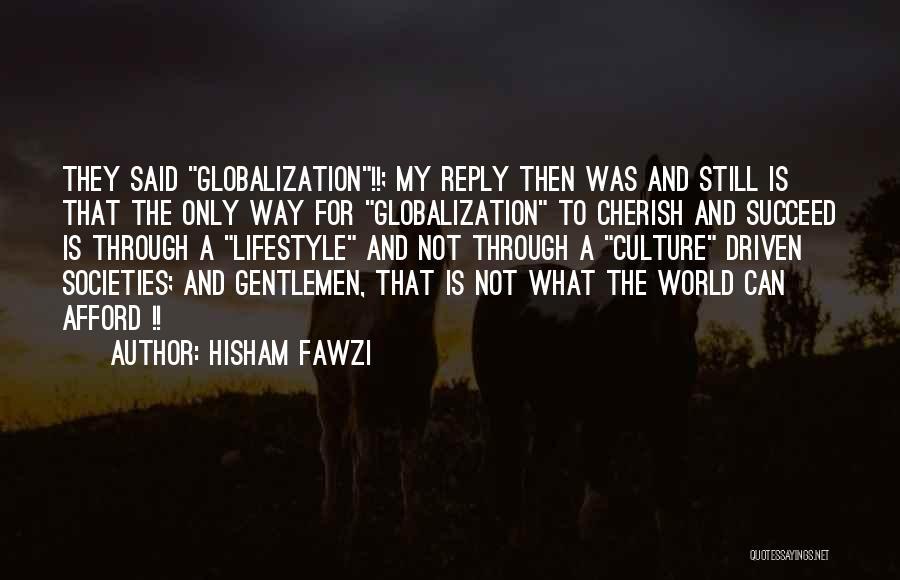 Hisham Fawzi Quotes 1666996