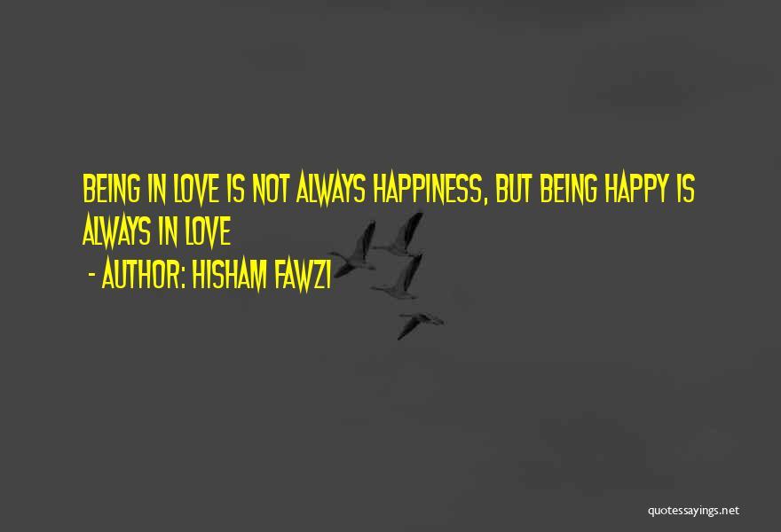 Hisham Fawzi Quotes 1962459