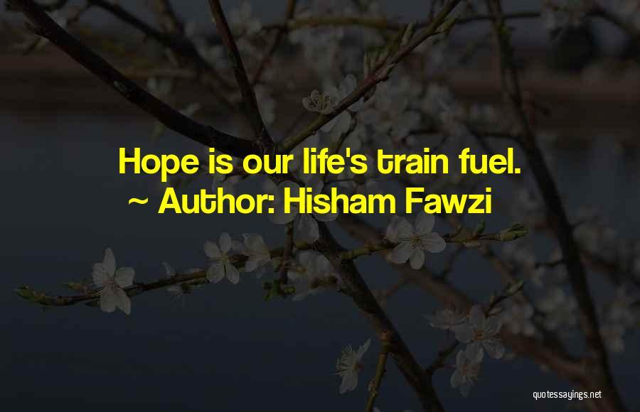 Hisham Fawzi Quotes 1962633