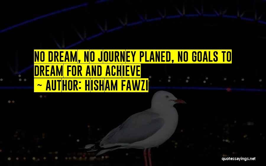 Hisham Fawzi Quotes 2078263
