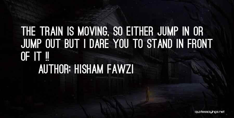 Hisham Fawzi Quotes 220192