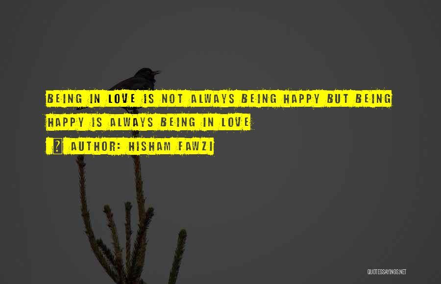 Hisham Fawzi Quotes 419077