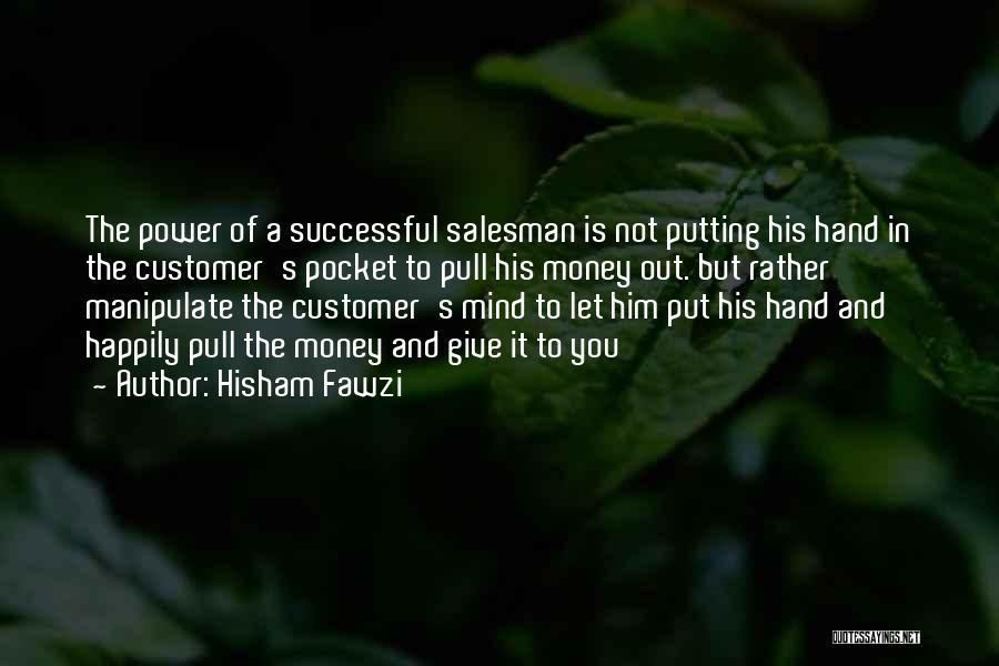Hisham Fawzi Quotes 668698