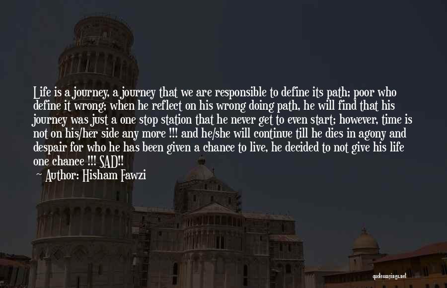 Hisham Fawzi Quotes 799568