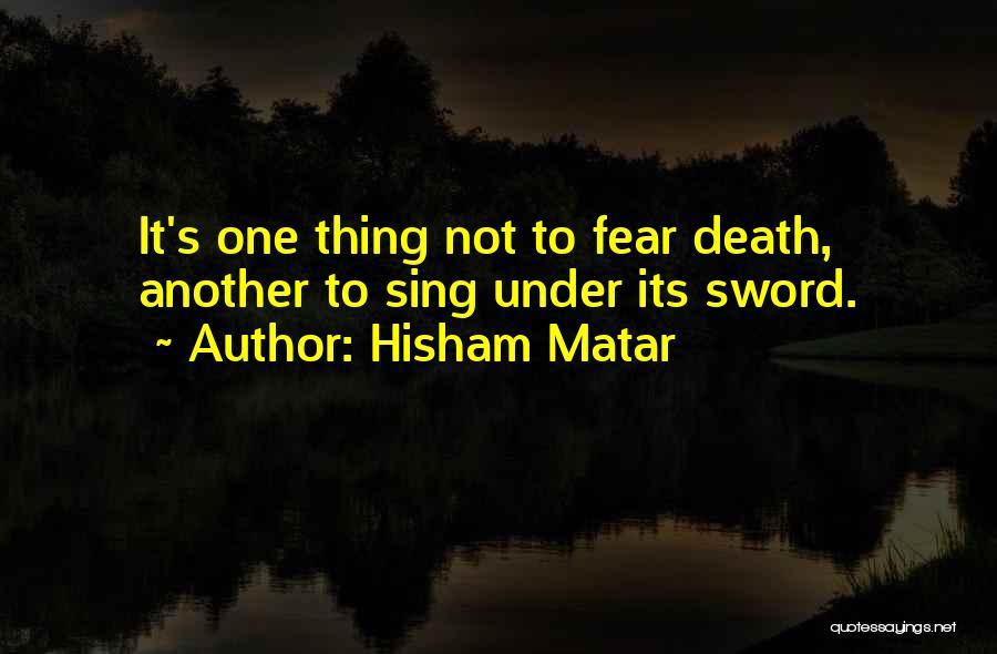 Hisham Matar Quotes 1289272
