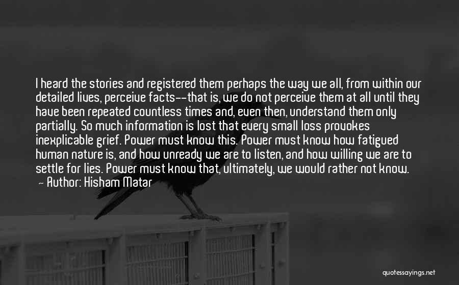 Hisham Matar Quotes 1364615
