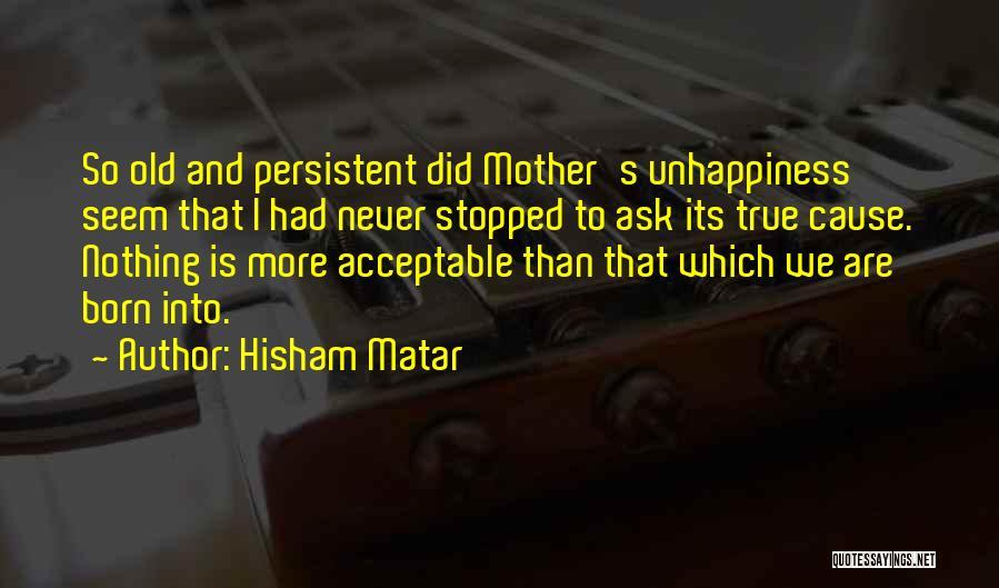 Hisham Matar Quotes 136684
