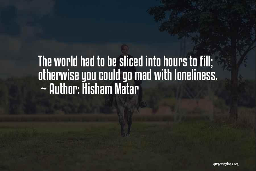 Hisham Matar Quotes 1372795