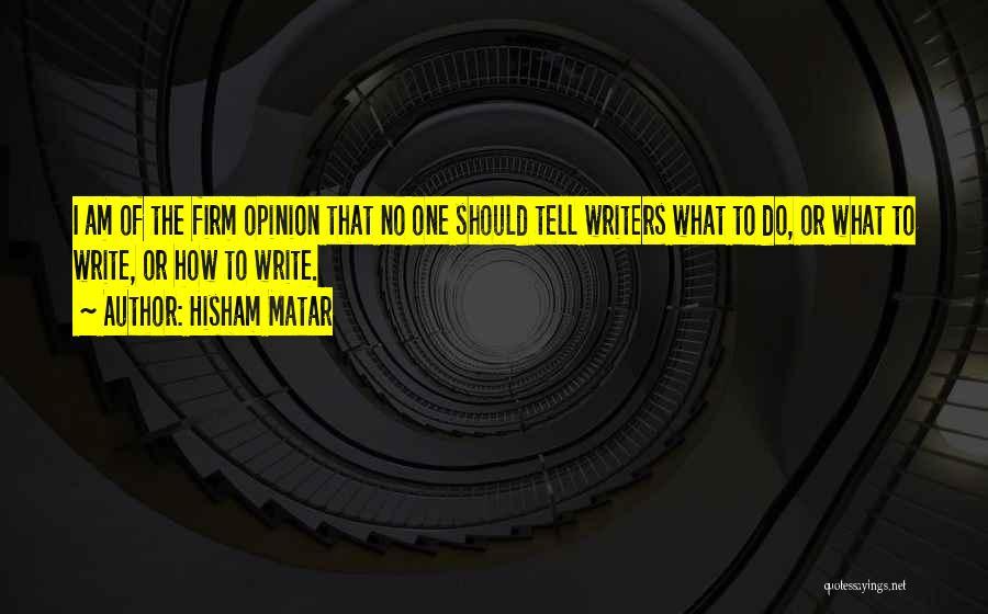 Hisham Matar Quotes 1452036