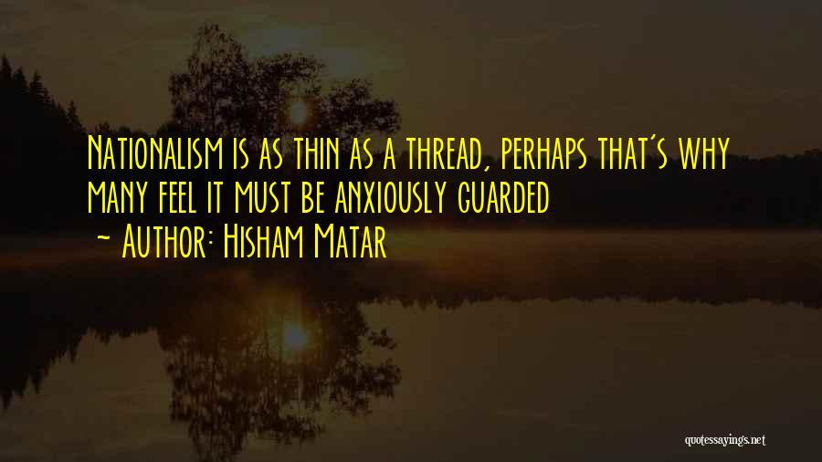 Hisham Matar Quotes 148920