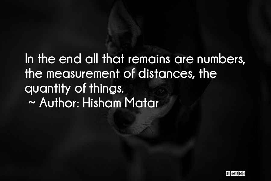 Hisham Matar Quotes 1674131