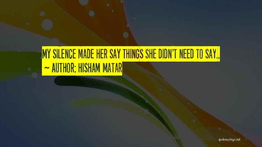Hisham Matar Quotes 1924938