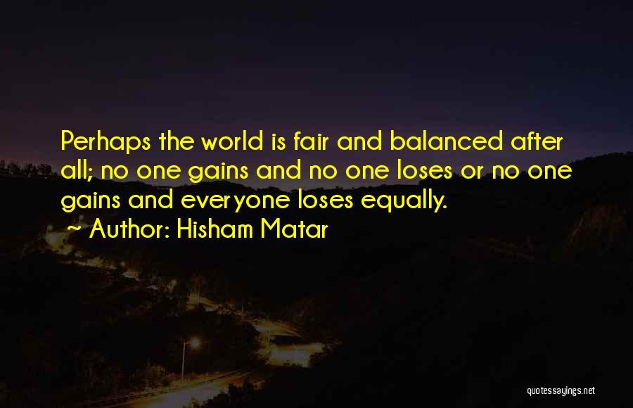 Hisham Matar Quotes 272238
