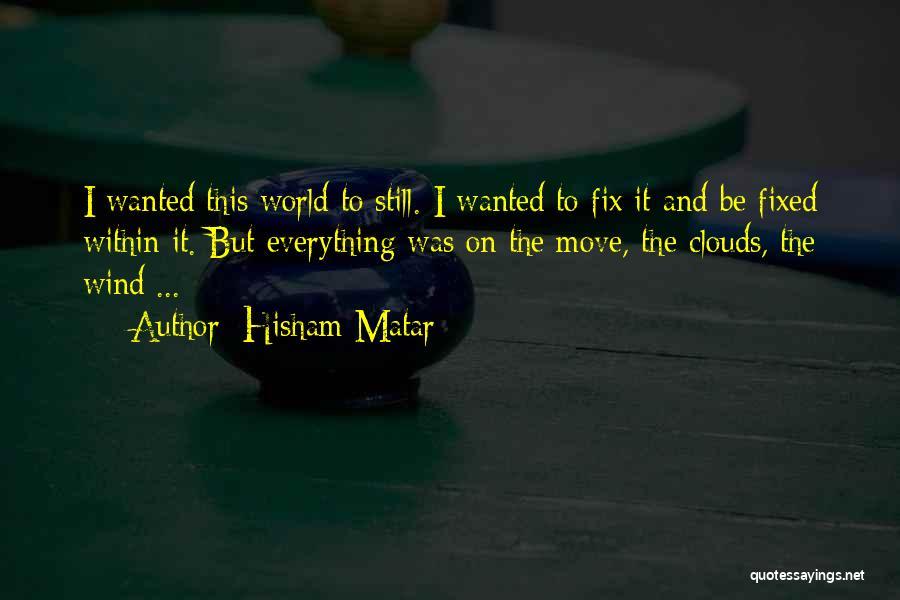 Hisham Matar Quotes 673474