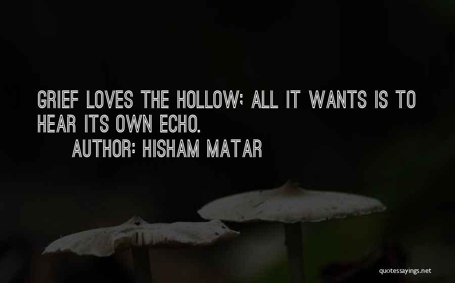 Hisham Matar Quotes 786639