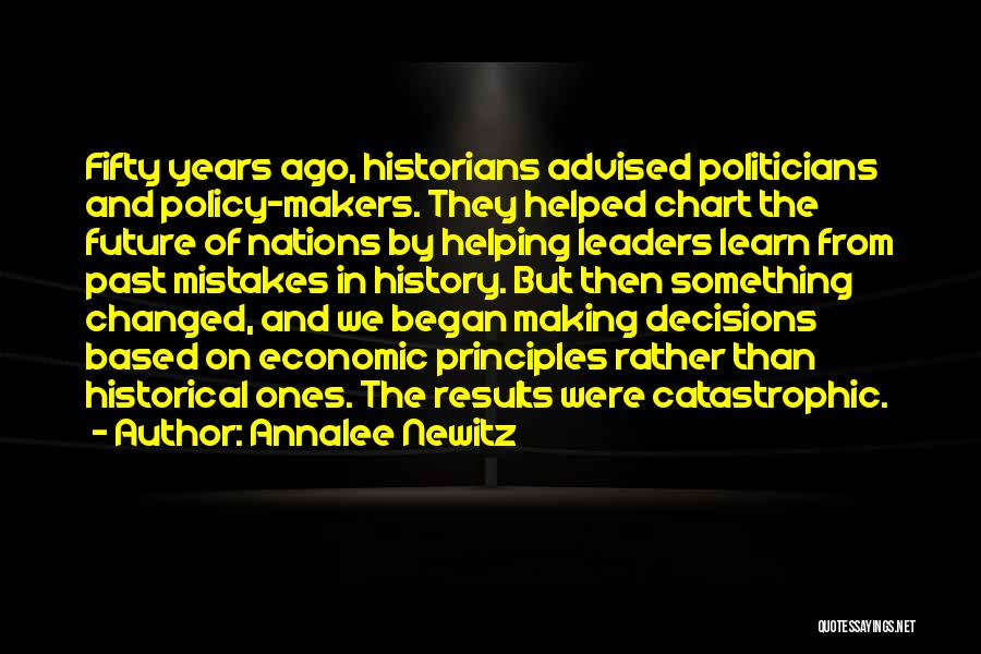 Historians Quotes By Annalee Newitz