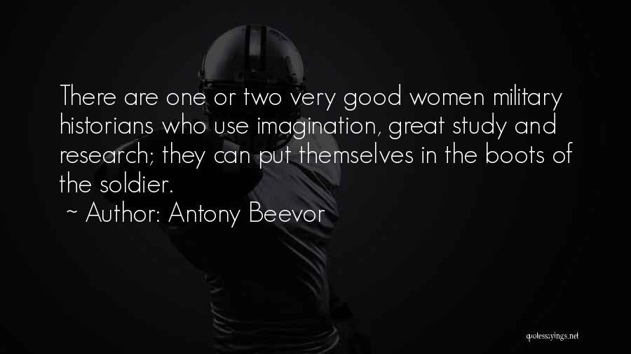 Historians Quotes By Antony Beevor