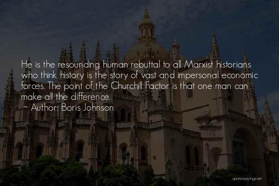Historians Quotes By Boris Johnson