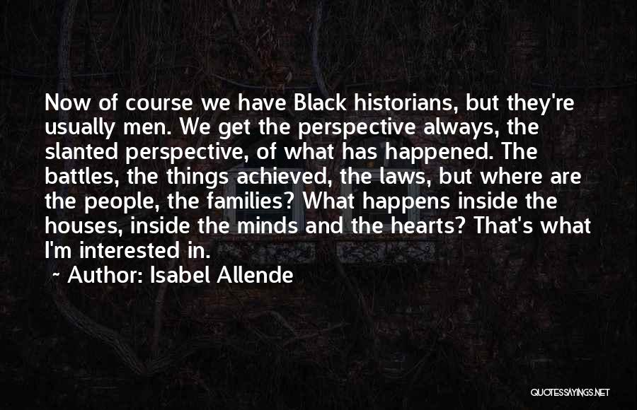 Historians Quotes By Isabel Allende