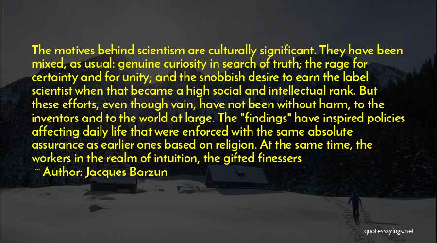 Historians Quotes By Jacques Barzun