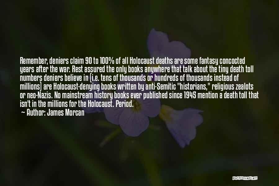 Historians Quotes By James Morcan