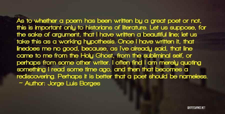 Historians Quotes By Jorge Luis Borges