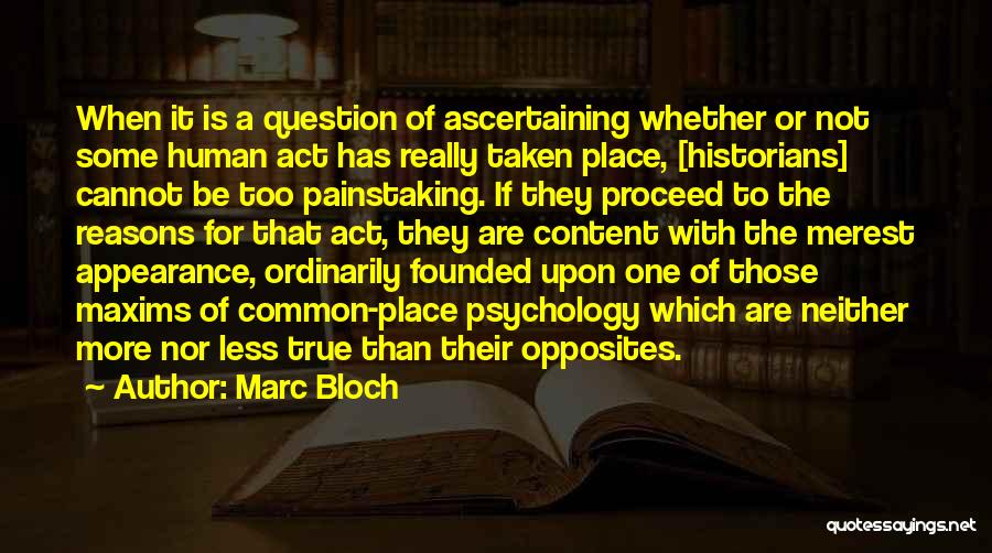 Historians Quotes By Marc Bloch