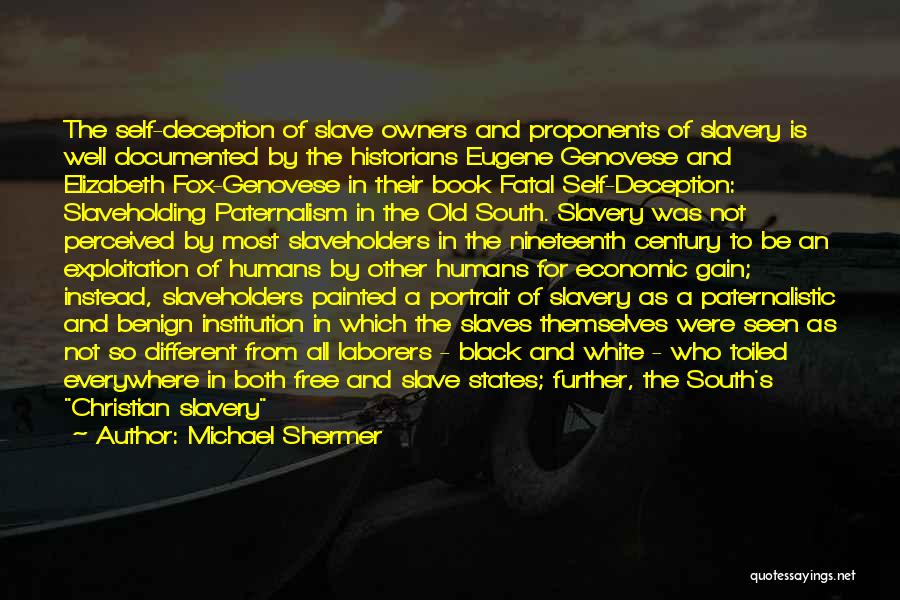 Historians Quotes By Michael Shermer