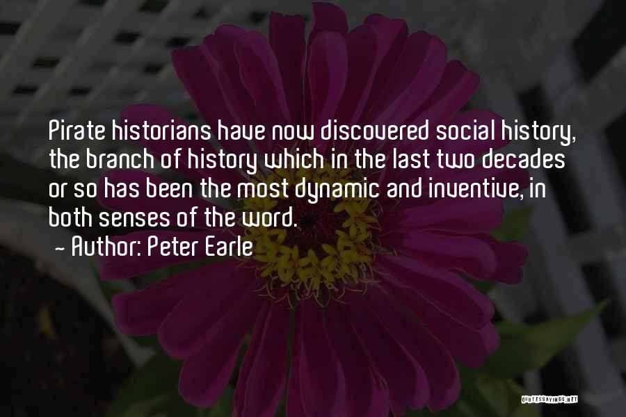 Historians Quotes By Peter Earle