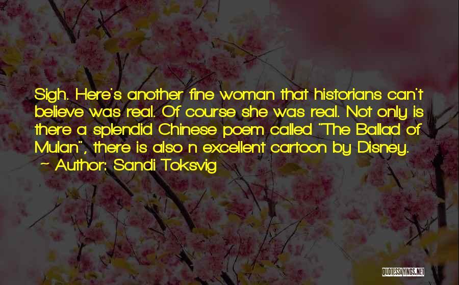 Historians Quotes By Sandi Toksvig