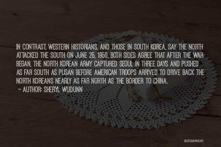 Historians Quotes By Sheryl WuDunn