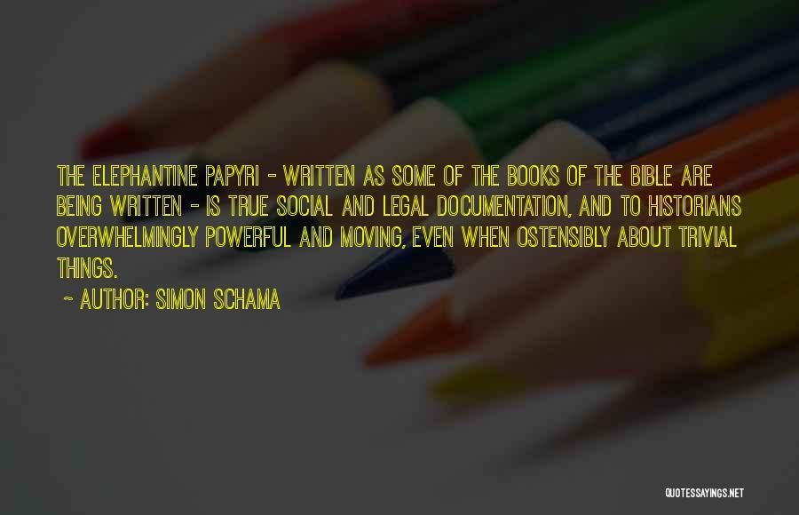 Historians Quotes By Simon Schama