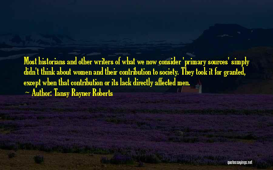 Historians Quotes By Tansy Rayner Roberts