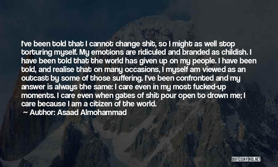 Historical Moments Quotes By Asaad Almohammad